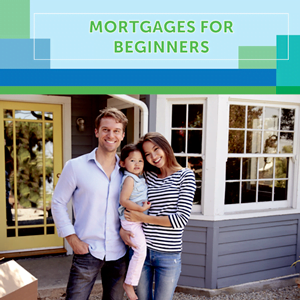 Mortgages for beginners