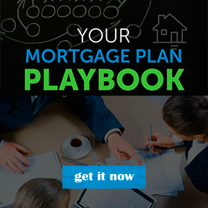 Guide - Your Mortgage Playbook - get it now